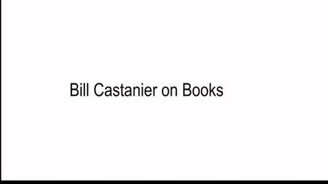 Thumbnail for entry Bill Castanier on Books
