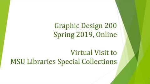 Thumbnail for entry Graphic Design 200 (Online) Virtual Visit to Special Collections: The Fine Press Movement