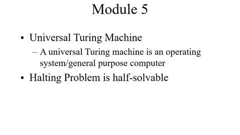 Thumbnail for entry Module05-UniversalTuringMachines