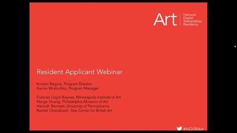 Thumbnail for entry NDSR Art Resident Application Webinar