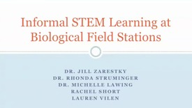 Thumbnail for entry Informal STEM Learning at Biological Field Stations