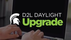 Thumbnail for entry Daylight D2L Upgrade