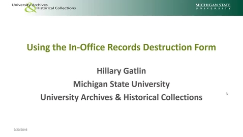 Thumbnail for entry Using the In Office Records Destruction Form