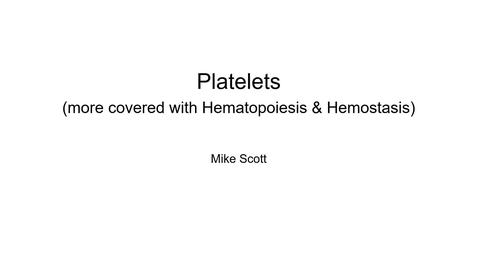 Thumbnail for entry VM 523-Platelet overview