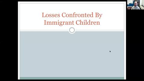 Thumbnail for entry Losses Confronted by Immigrant Children