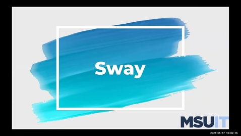 Thumbnail for entry IT Virtual Workshop - Microsoft Sway for Education