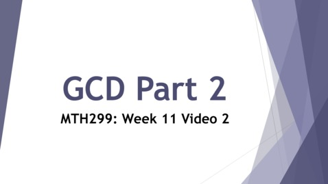 Thumbnail for entry GCD Examples - Week 11 Video 2