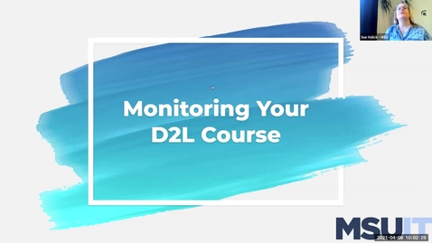 Thumbnail for entry Monitoring Your D2L Course: Introduction