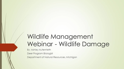 Thumbnail for entry Wildlife Management Webinar - Whitetail Deer