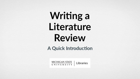 Thumbnail for entry Introduction to Literature Reviews