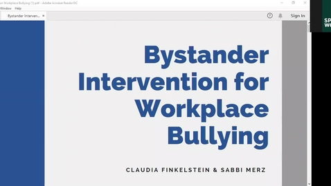 "Thumbnail for entry Toward a Positive Work Environment - When ""I just didn't know what to say"" isn't enough: Bystander Training for Bullying"