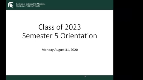Thumbnail for entry Semester 5 Orientation Class of 2023