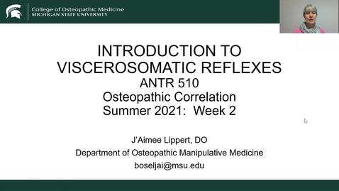 Thumbnail for entry ANTR510 Osteopathic Correlation-Introduction to Viscerosomatic Reflexes