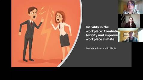 Thumbnail for entry Toward a Positive Work Environment - Incivility in the workplace: Combating toxicity and improving workplace climate
