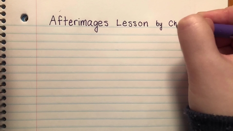 Thumbnail for entry Afterimages Lesson and Activity