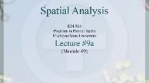 Thumbnail for entry HM810 sec730 GIS-PH-Lecture-9a