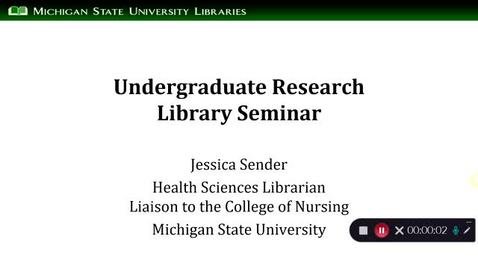 Thumbnail for entry Undergraduate Research Library Seminar