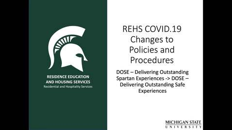 Thumbnail for entry REHS COVID.19 Changes to Policies and Procedures