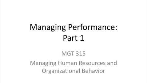 Thumbnail for entry 4.Managing Performance.Part 1