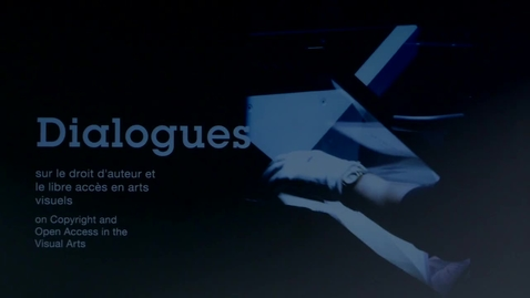 Thumbnail for entry Dialogues on Copyright and Open Access in the Visual Arts