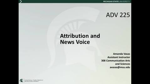 Thumbnail for entry ADV225Session6_AttributionNewsVoice1_LectureVid_4of12