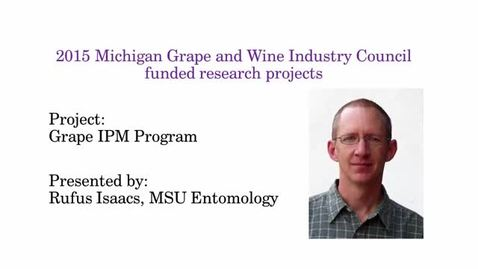 Thumbnail for entry Grape IPM Program by Rufus Isaacs