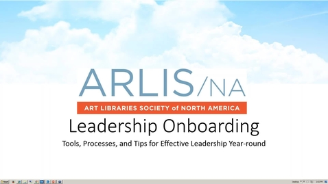 Thumbnail for entry ARLIS/NA Leadership Onboarding Webinar 2016