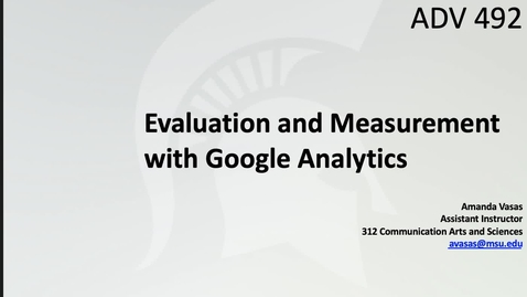 Thumbnail for entry Session12_GoogleAnalyticsforBeginnersIntro_LectureVid_4of7