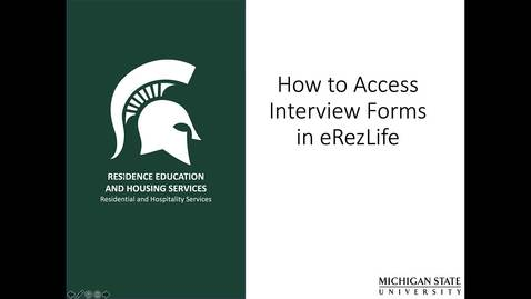 Thumbnail for entry How to Access Interview Forms eRezLife