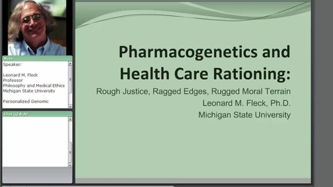 Thumbnail for entry Personalized Genomic Medicine: Rough Justice, Ragged Edges, Rugged Moral Terrain