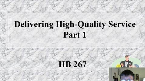 Thumbnail for entry HB 267 Delivering High-Quality Service Part 1