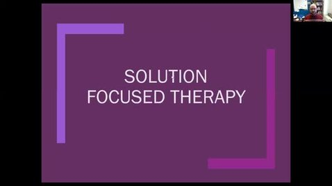 Thumbnail for entry Solution Focused Therapy - Part 1