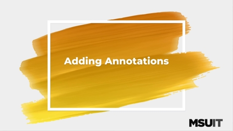 Thumbnail for entry IT Virtual Workshop - Adding Annotations in Camtasia