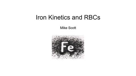Thumbnail for entry VM 523-Iron kinetics and RBCs
