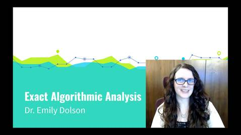 Thumbnail for entry CSE 431: Exact Algorithm Analysis