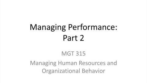 Thumbnail for entry 4.Managing Performance.Part 2