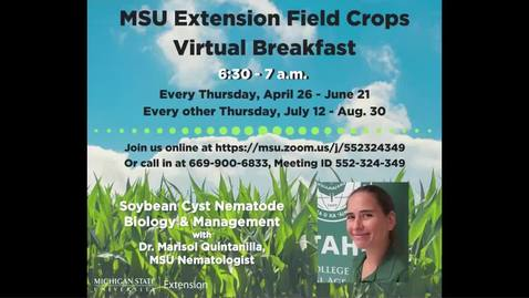 Thumbnail for entry Virtual Breakfast 8-23-18: Marisol Quintanilla, Soybean Cyst Nematode Biology & Management
