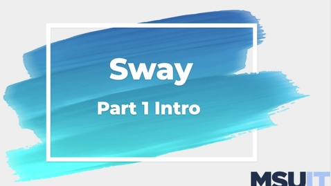 Thumbnail for entry Sway Part 1 Into