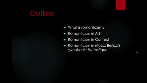 Thumbnail for entry Lecture 4.2 - Part 2 (What is romanticism?)