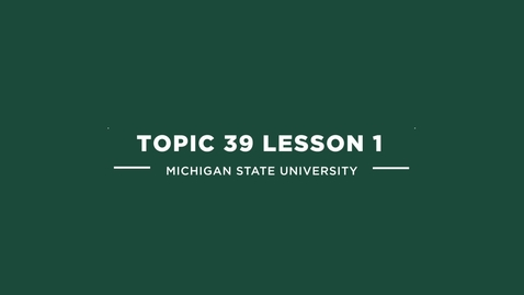 Thumbnail for entry topic 39 lesson 1