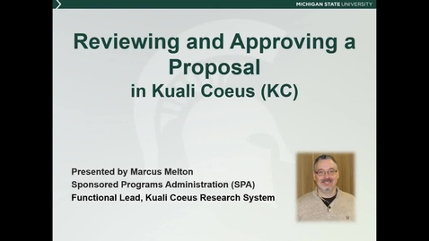 Thumbnail for entry Reviewing and Approving a Proposal in KC