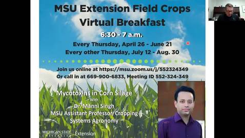 Thumbnail for entry Virtual Breakfast 8-30-18:  Corn Mycotoxins with Dr. Manni Singh