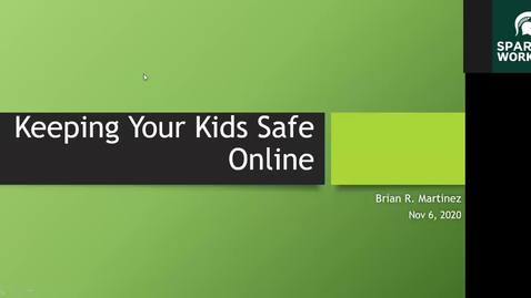 Thumbnail for entry Resilient Fathers: Thriving in the Midst of a Pandemic: Keeping Our Kids Safe Online
