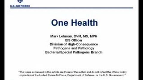 Thumbnail for entry VM_544_One_Health_04282011__Mark_Lehman_