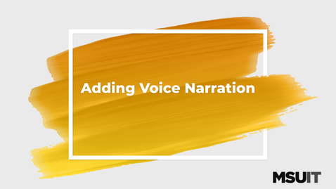 Thumbnail for entry IT Virtual Workshop - Adding Voice Narration in Camtasia