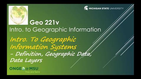 Thumbnail for entry Geo 221v:  Introduction to Geographic Information Systems