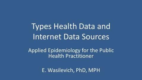 Thumbnail for entry HealthDataAndSources_S2013