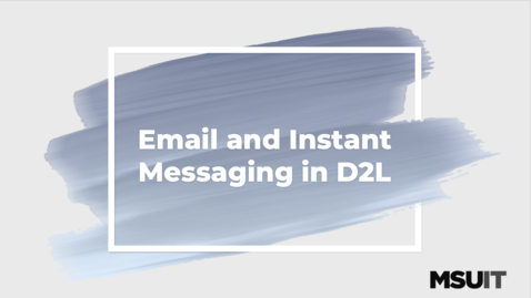Thumbnail for entry Email and Instant Messaging in D2L