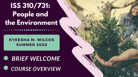 Thumbnail for entry ISS 310/731: Kyeesha Wilcox | Summer 2020 - Instructor Introduction