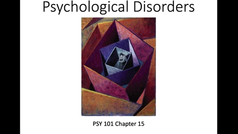 Thumbnail for entry Intro to psychological disorders